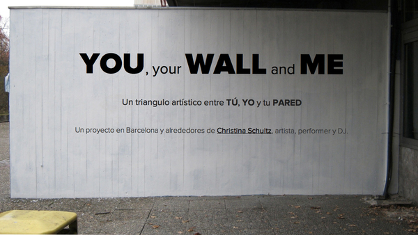 YOU your WALL and ME